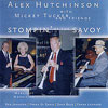 Stompin' at the Savoy - Alex Hutchinson
